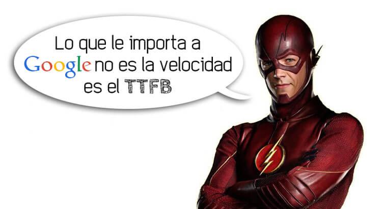 A Google lo que le importa no es la velocidad, es el TTFB