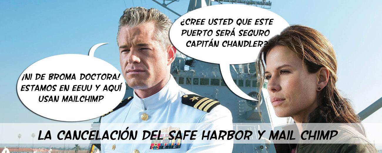 La cancelación del Safe Harbor y el adiós a Mail Chimp
