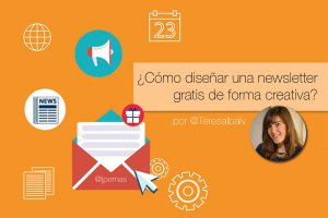 ¿Cómo diseñar una newsletter gratis de forma creativa?